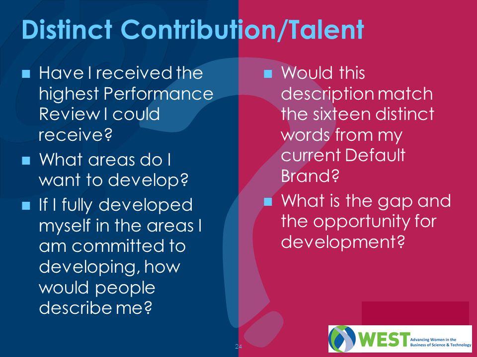 Distinct Contribution/Talent