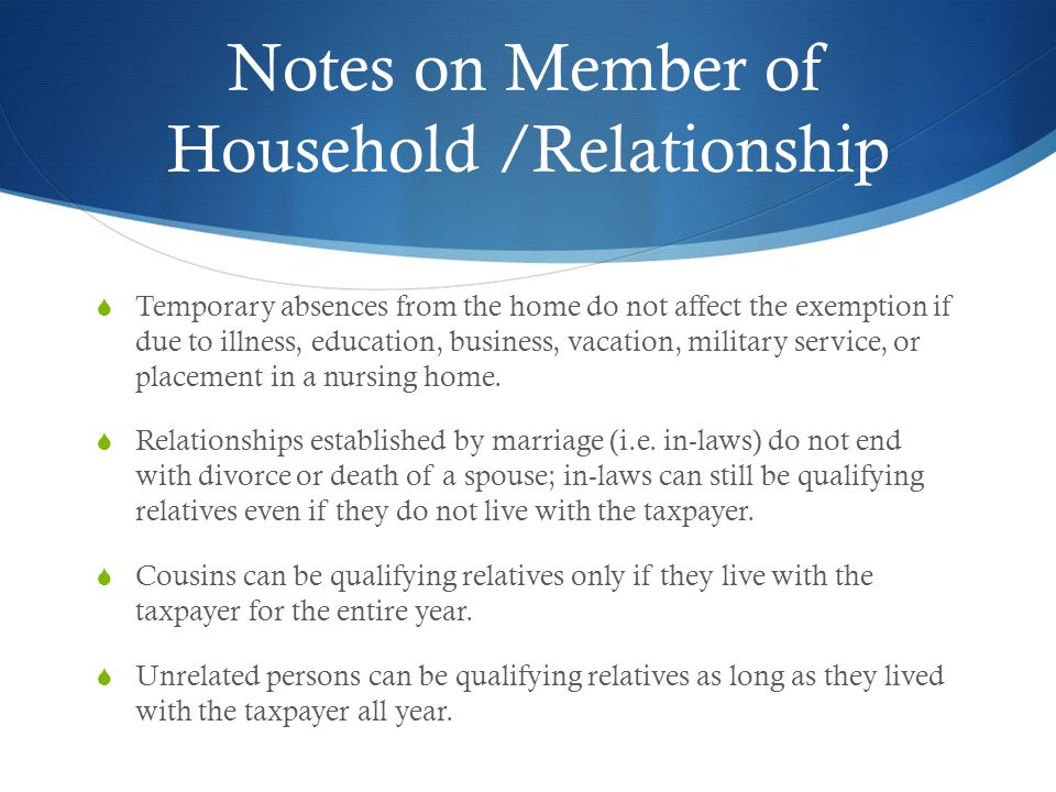 Notes on Member of Household /Relationship
