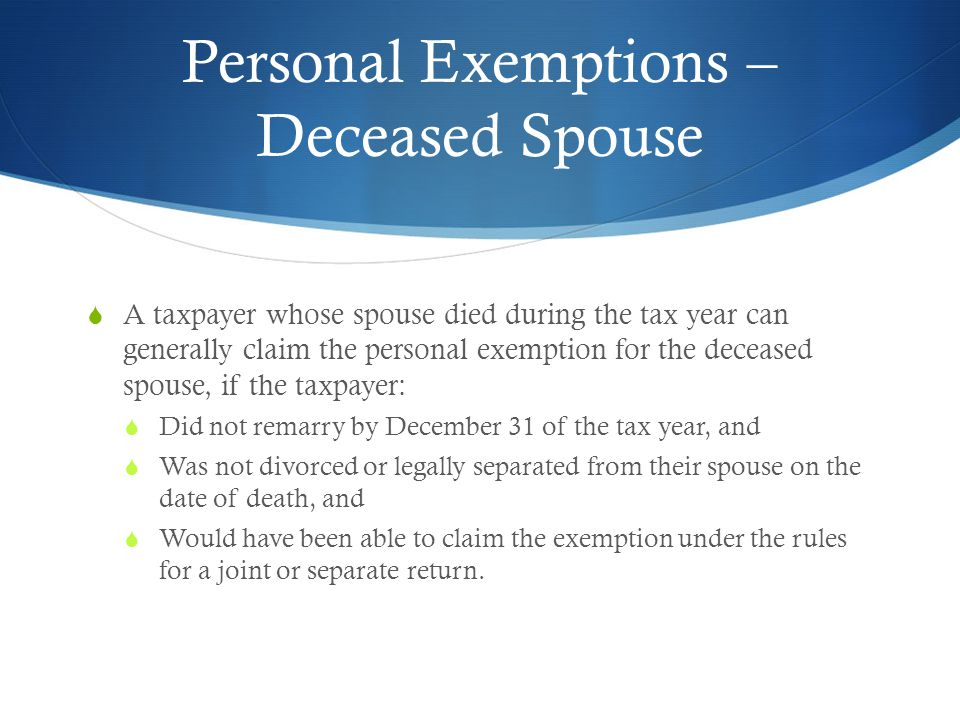 Personal Exemptions – Deceased Spouse