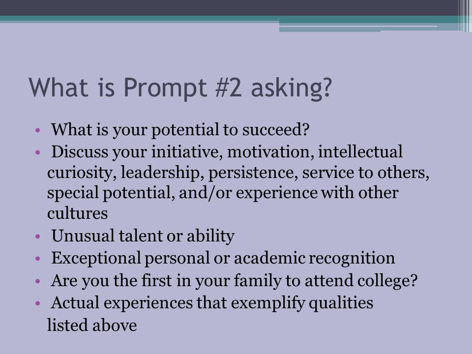 What is Prompt #2 asking What is your potential to succeed