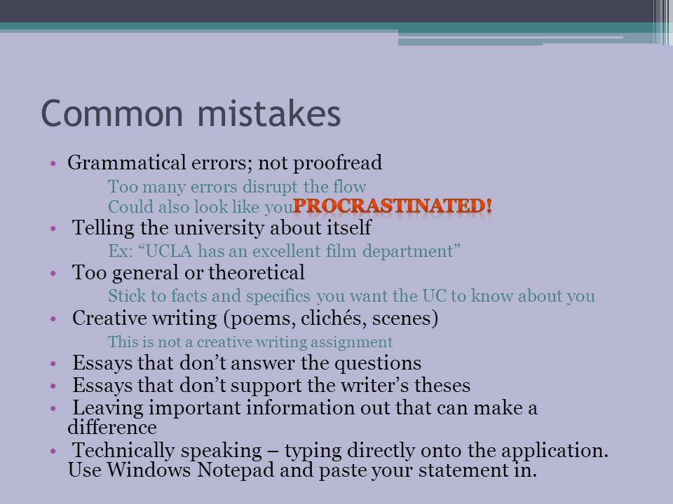 Common mistakes Grammatical errors; not proofread