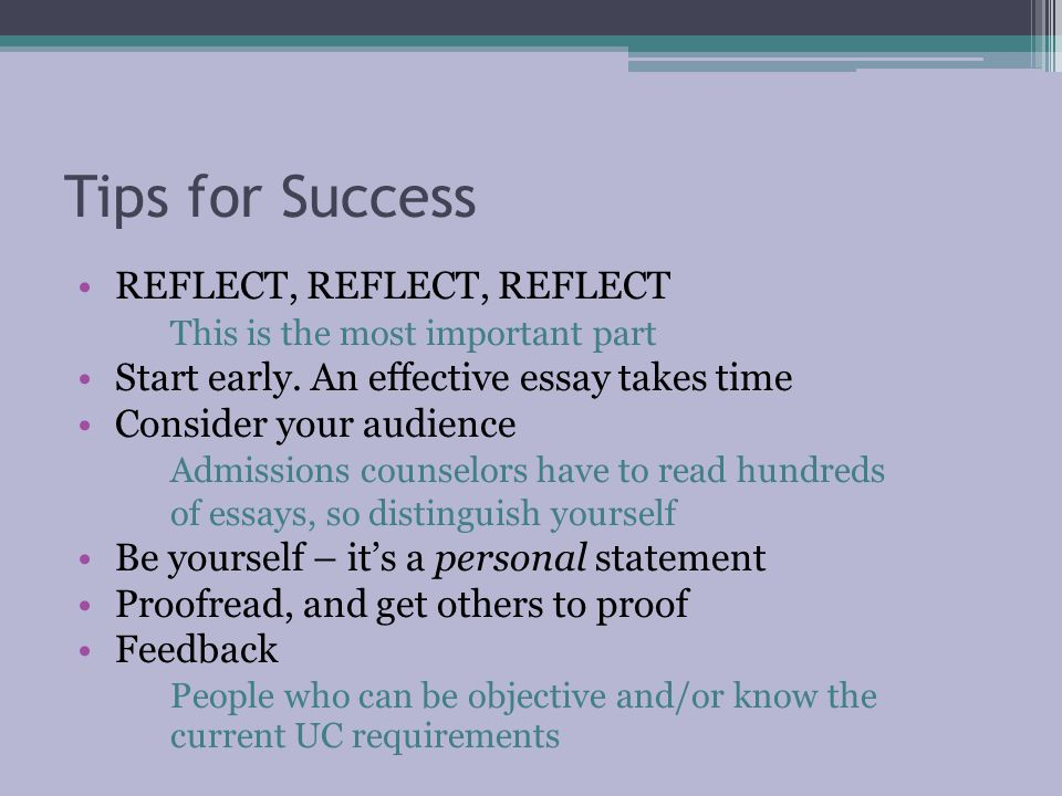 Tips for Success REFLECT, REFLECT, REFLECT