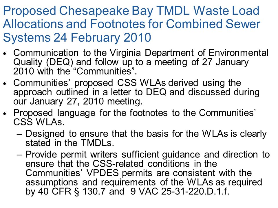 Proposed Chesapeake Bay TMDL Waste Load Allocations and Footnotes for Combined Sewer Systems 24 February 2010