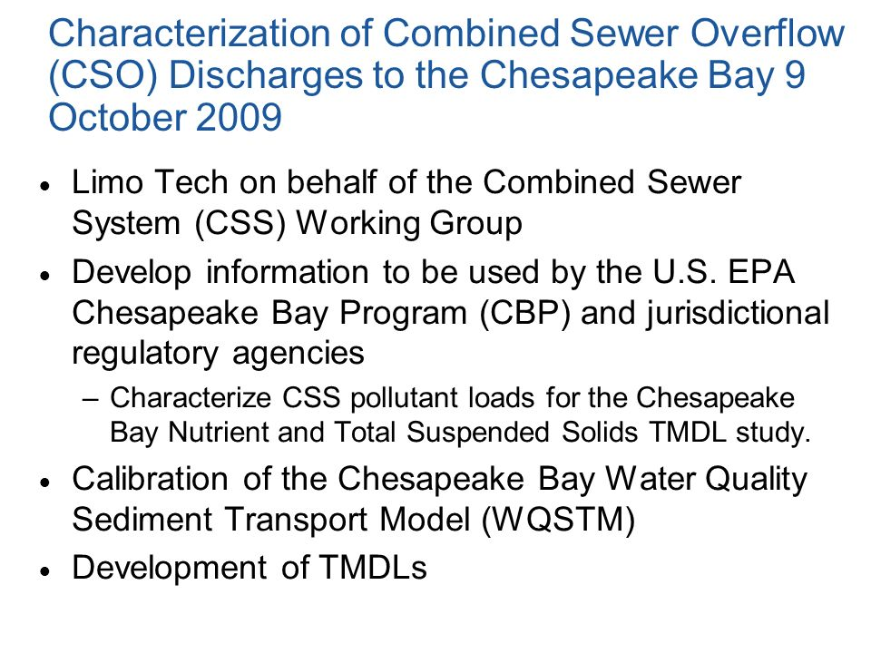 Characterization of Combined Sewer Overflow (CSO) Discharges to the Chesapeake Bay 9 October 2009