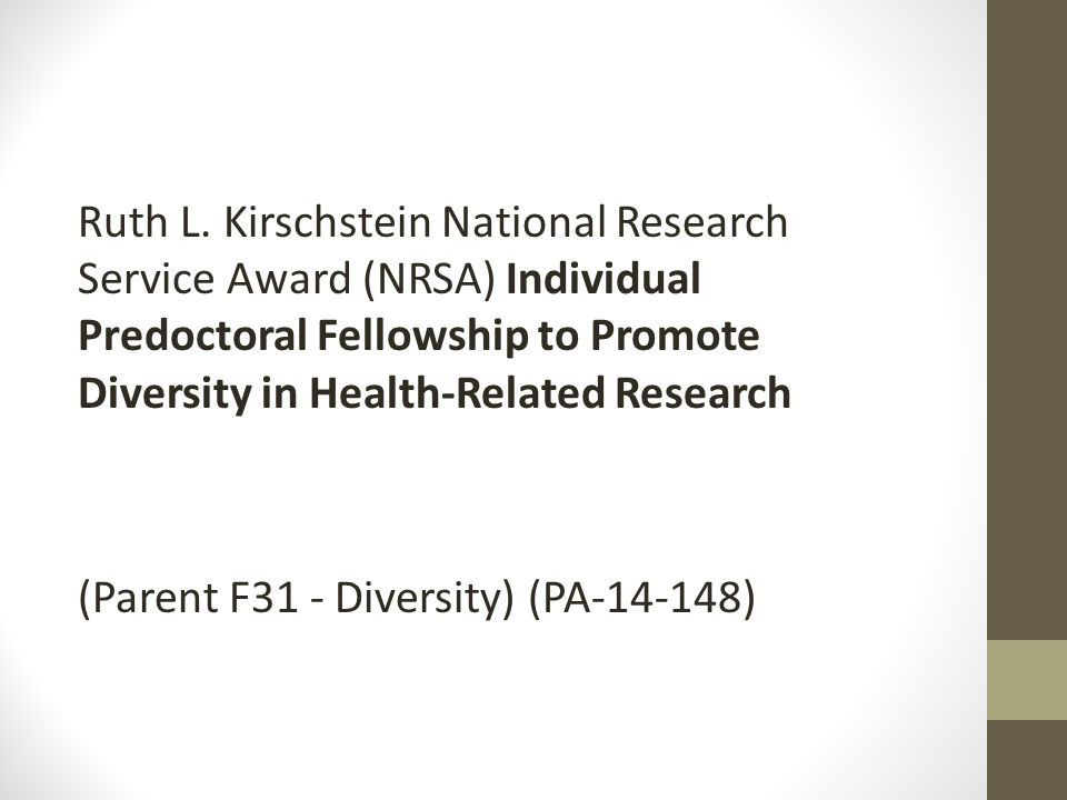 Ruth L. Kirschstein National Research Service Award (NRSA) Individual Predoctoral Fellowship to Promote Diversity in Health-Related Research