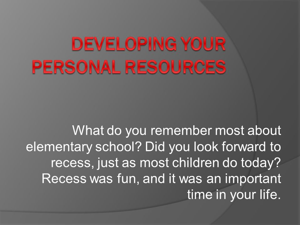 Developing your Personal Resources