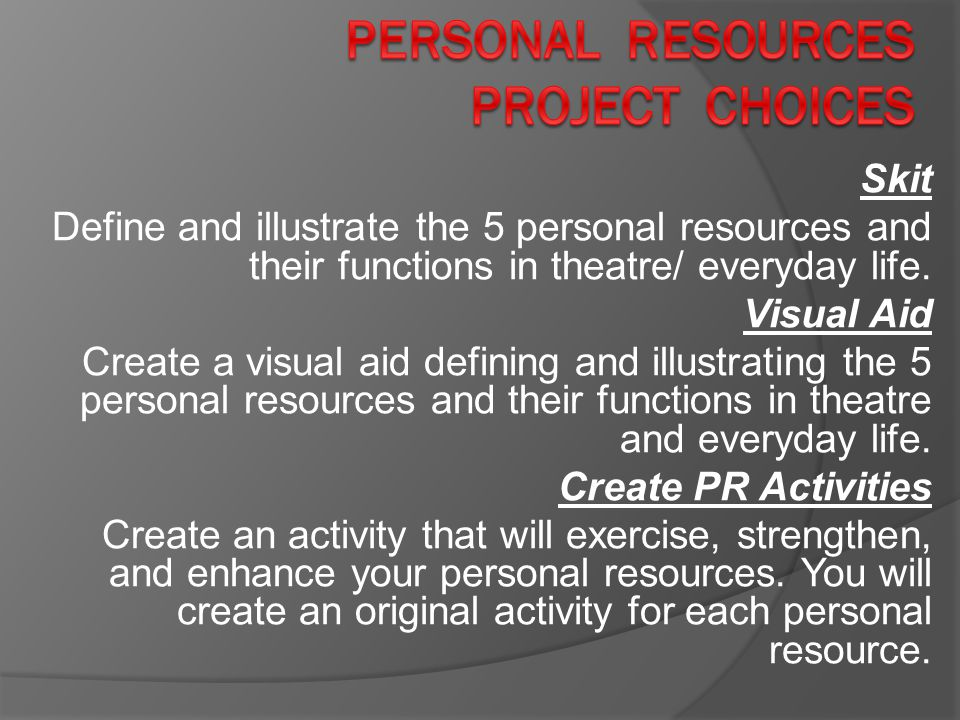 Personal Resources Project Choices