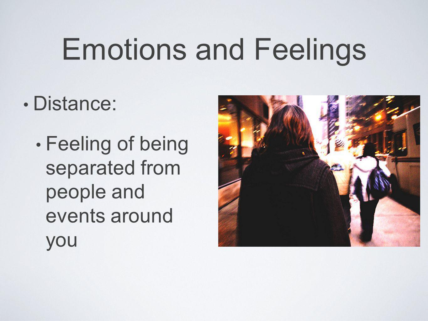 Emotions and Feelings Distance: