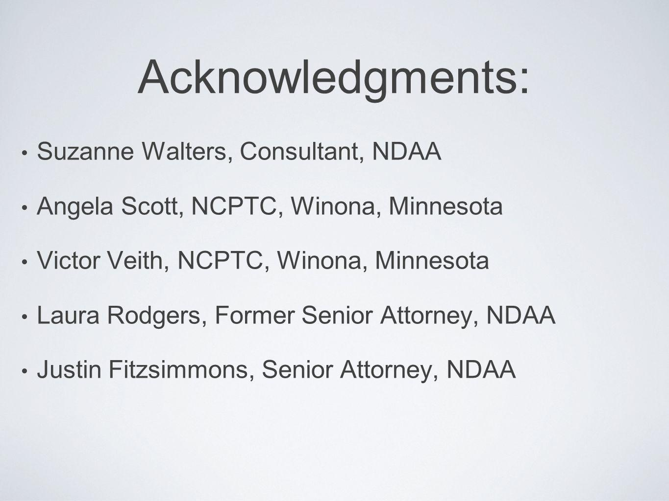 Acknowledgments: Suzanne Walters, Consultant, NDAA