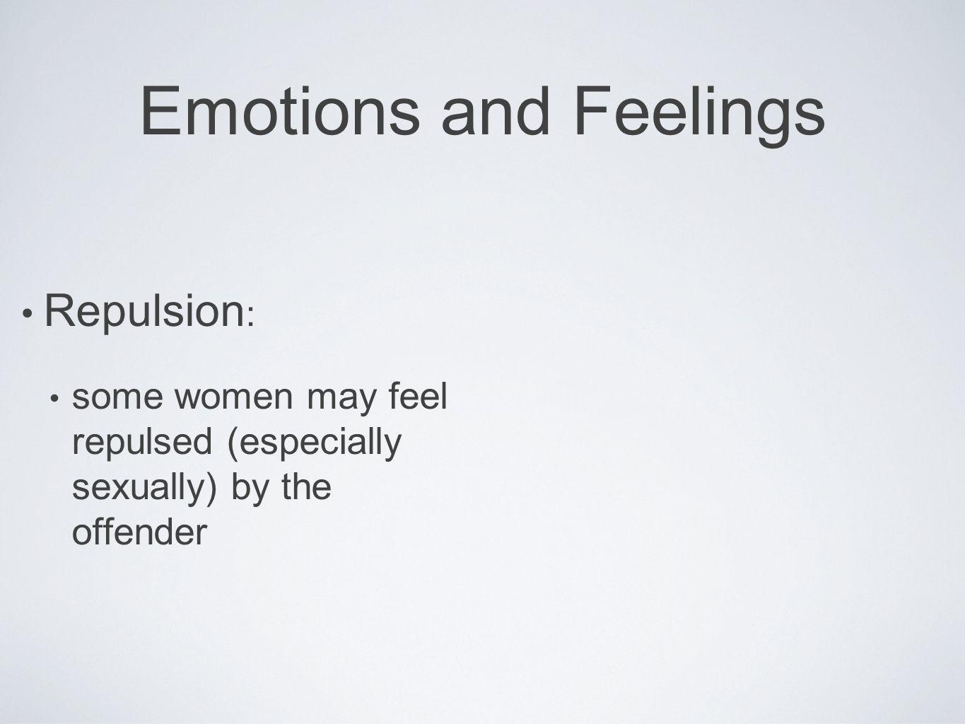 Emotions and Feelings Repulsion: