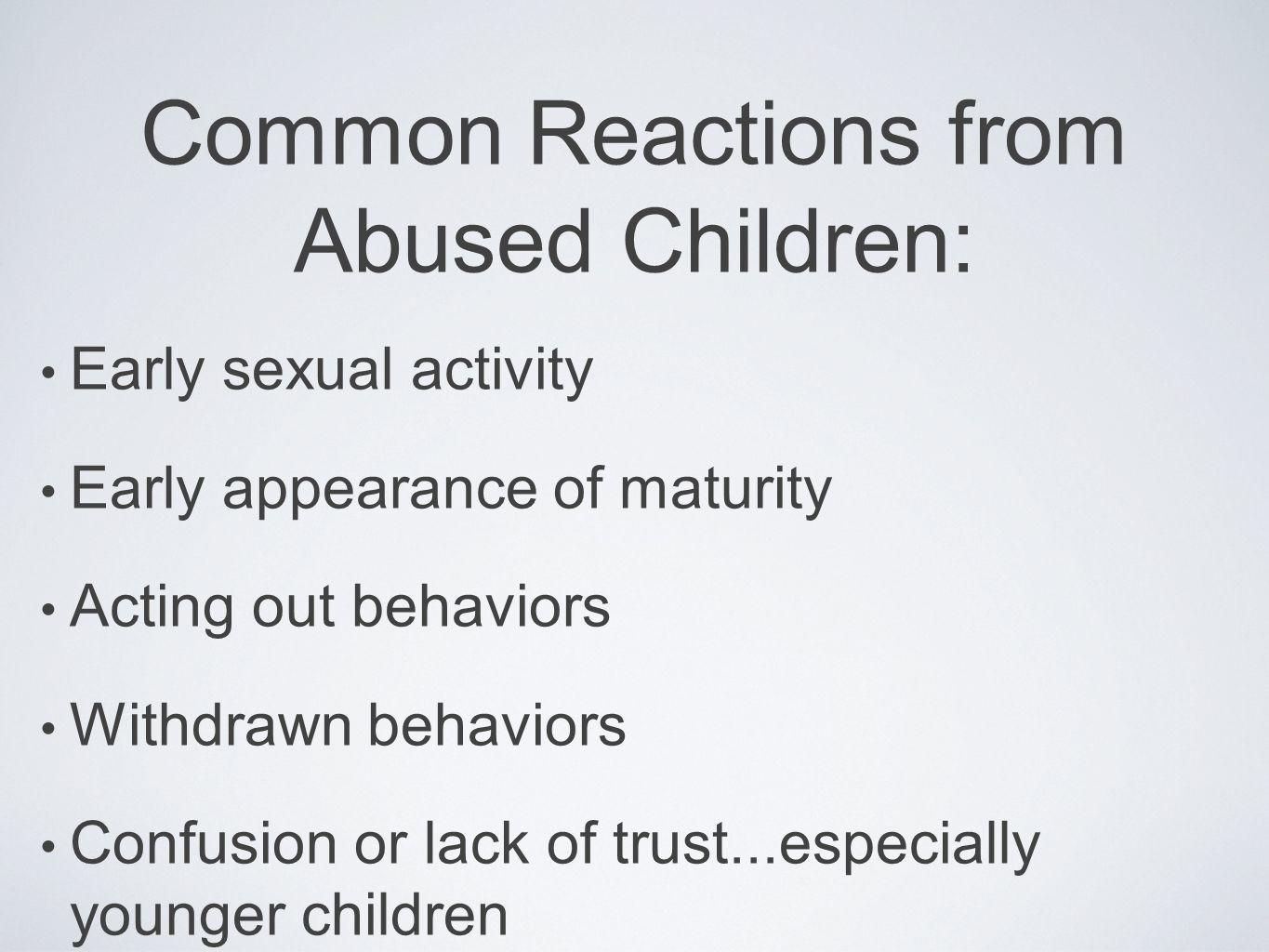 Common Reactions from Abused Children: