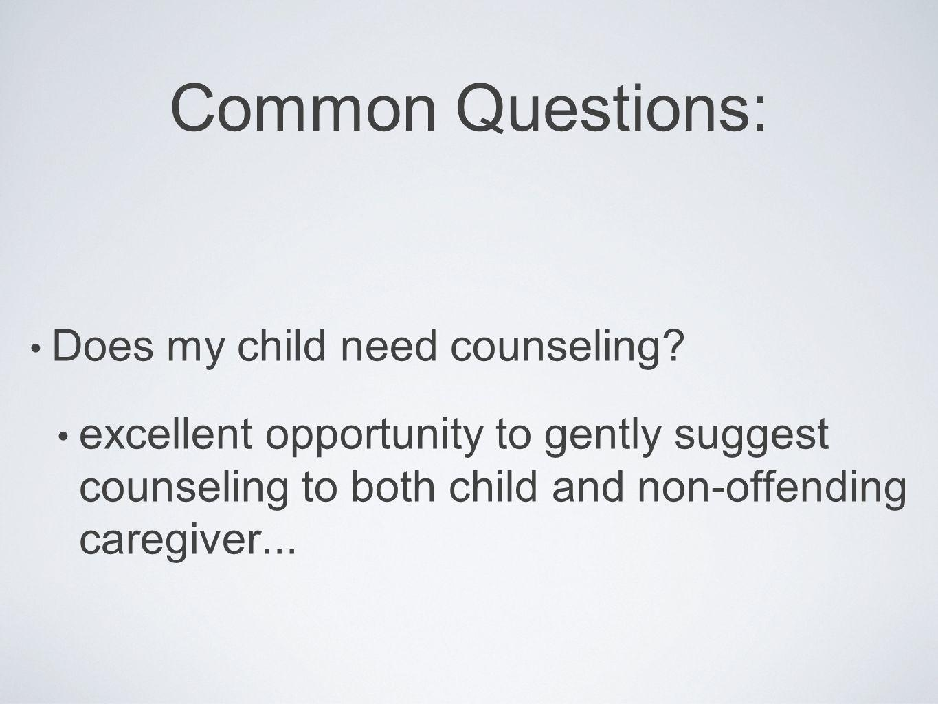 Common Questions: Does my child need counseling