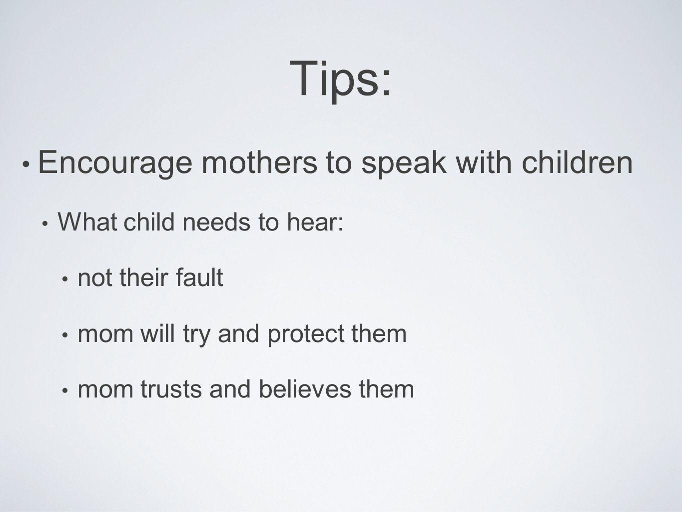 Tips: Encourage mothers to speak with children