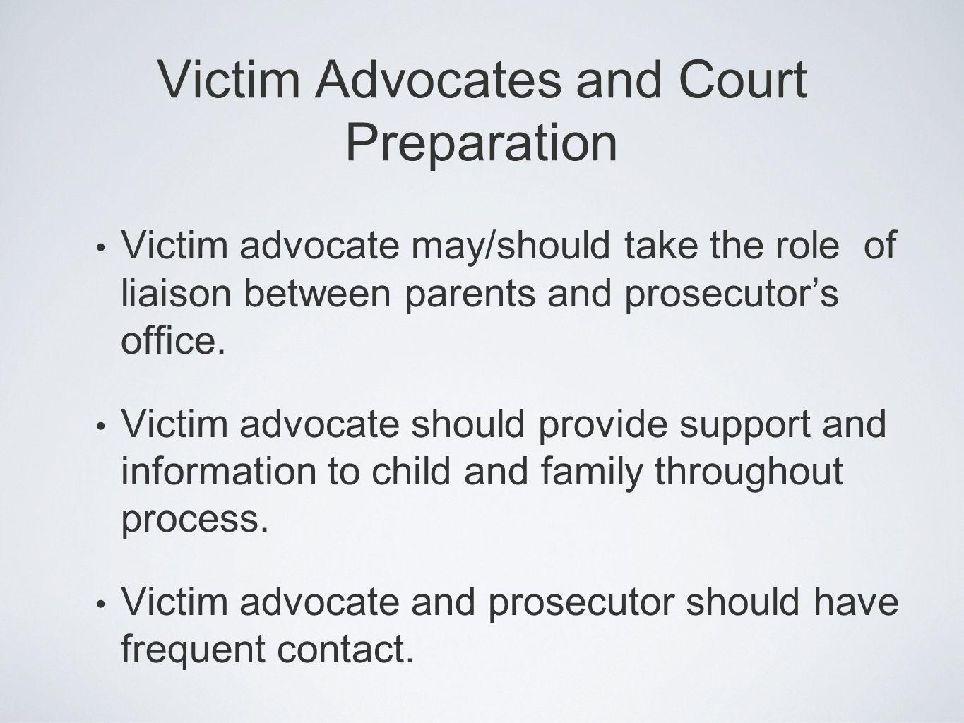 Victim Advocates and Court Preparation