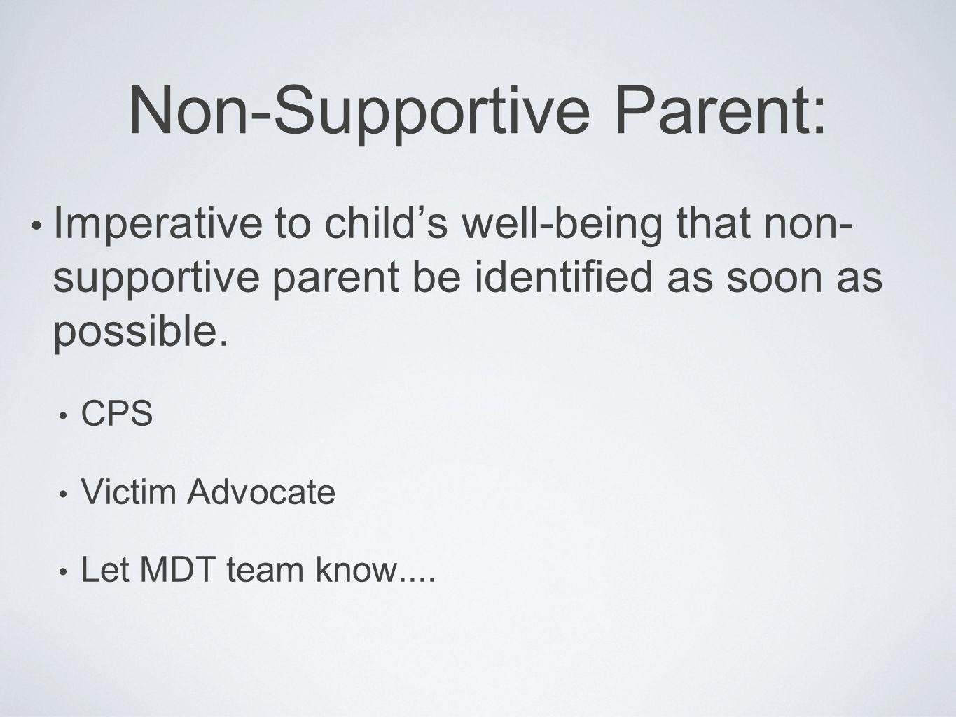 Non-Supportive Parent:
