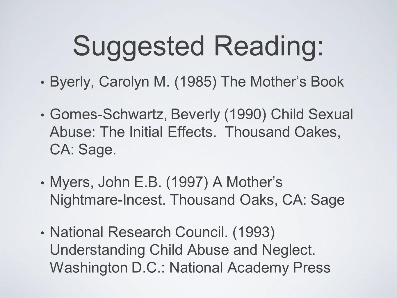Suggested Reading: Byerly, Carolyn M. (1985) The Mother's Book