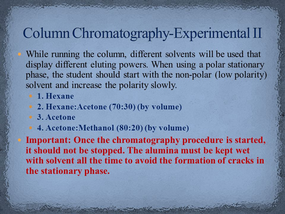 Column Chromatography-Experimental II