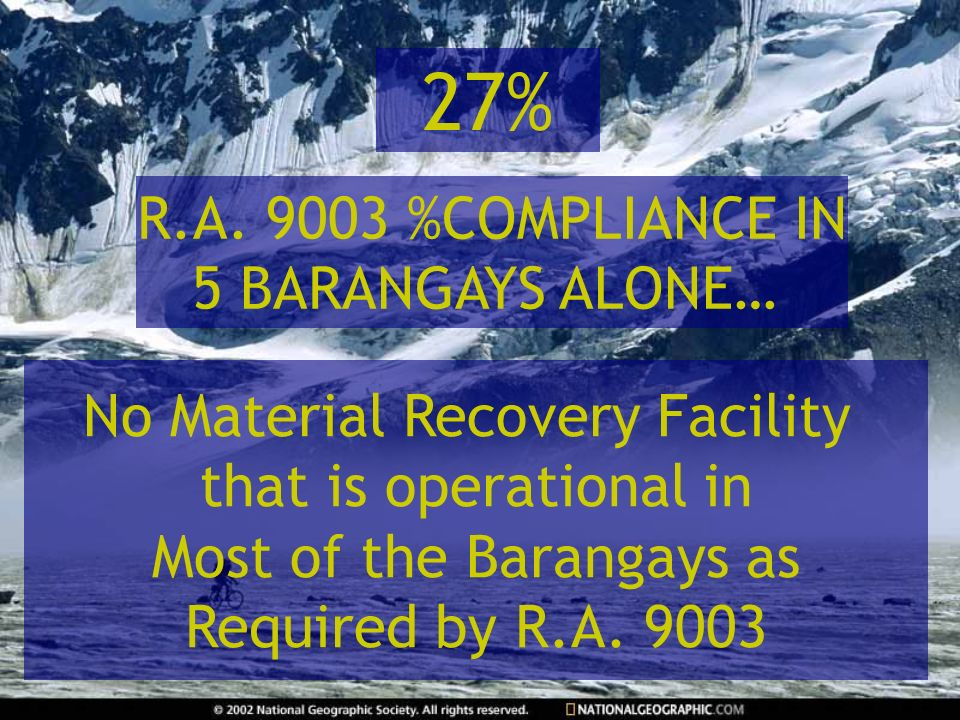 27% R.A. 9003 %COMPLIANCE IN 5 BARANGAYS ALONE…