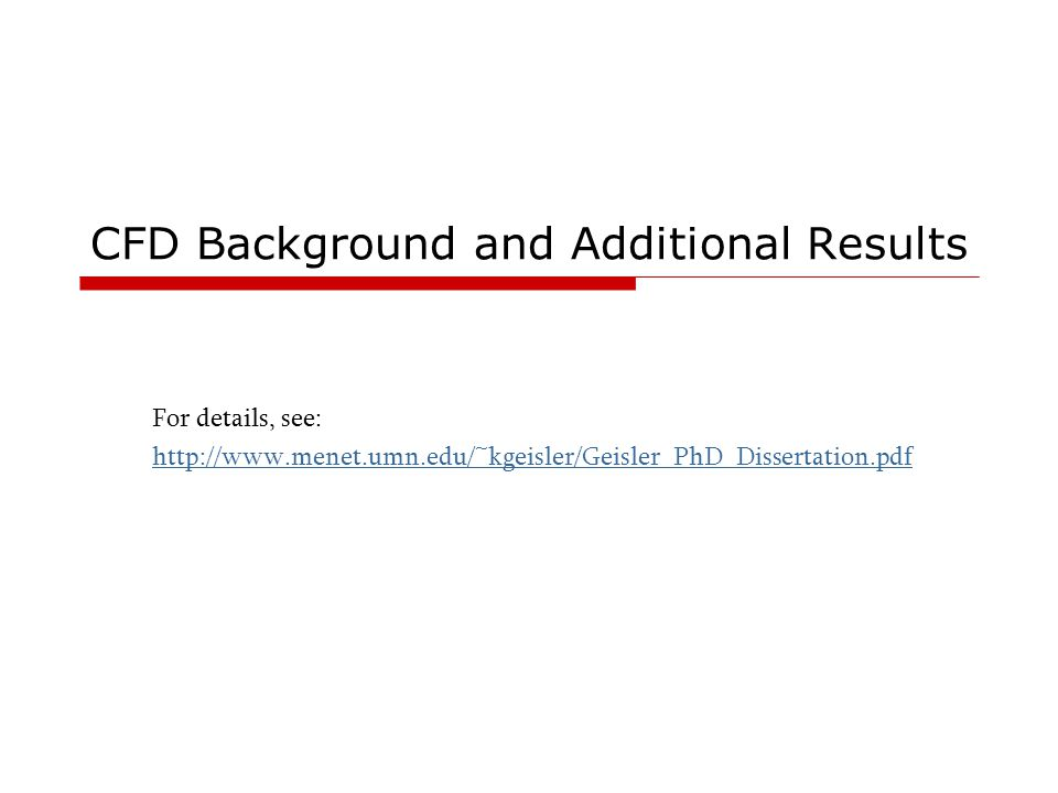 CFD Background and Additional Results