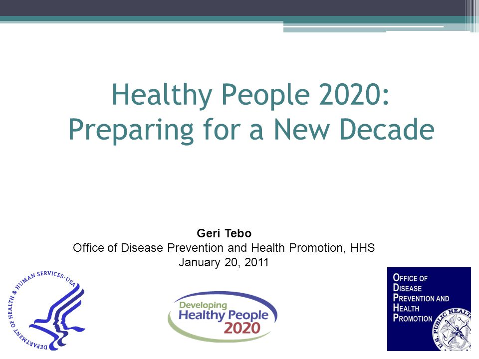 Healthy People 2020: Preparing for a New Decade