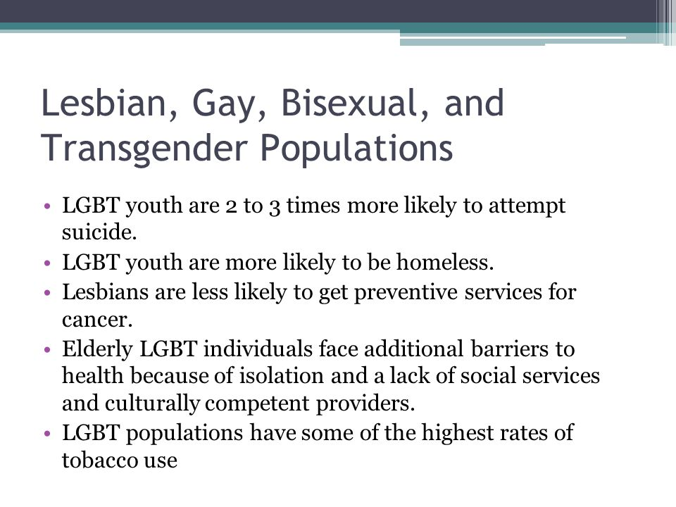 Lesbian, Gay, Bisexual, and Transgender Populations