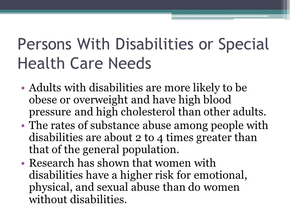 Persons With Disabilities or Special Health Care Needs