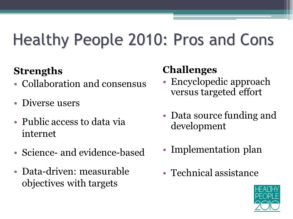 Healthy People 2010: Pros and Cons
