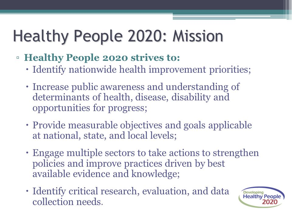 Healthy People 2020: Mission