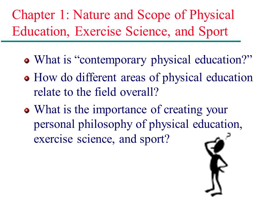 philosophy of physical education Physical education betters the body and soul, just as math and science better the mind it is through this principle that physical education should be a part of each and every student's education.