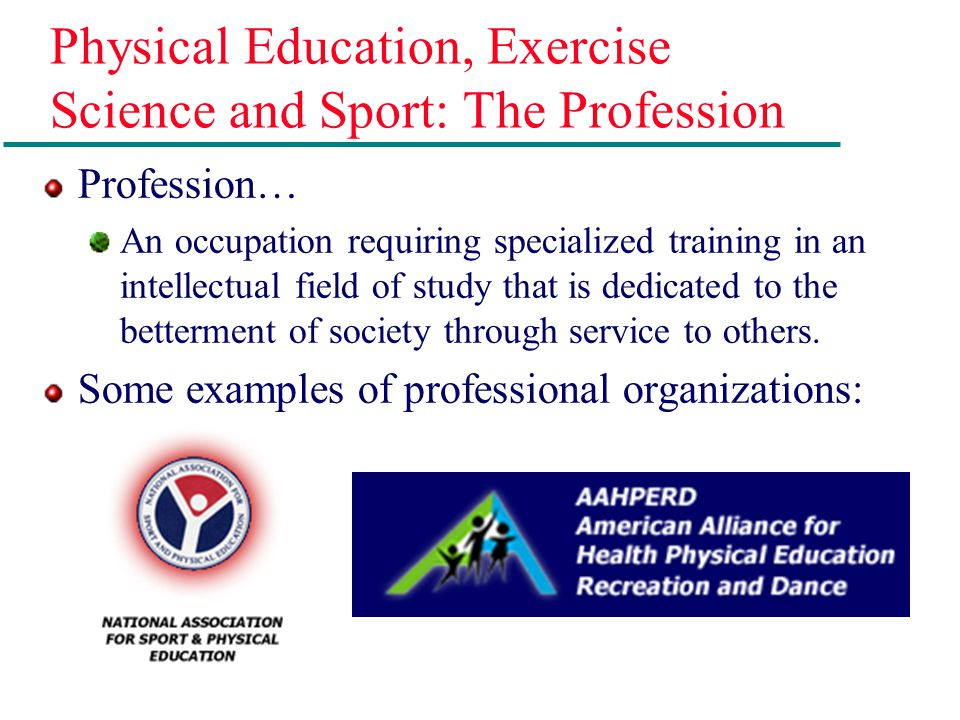 Physical Education, Exercise Science and Sport: The Profession