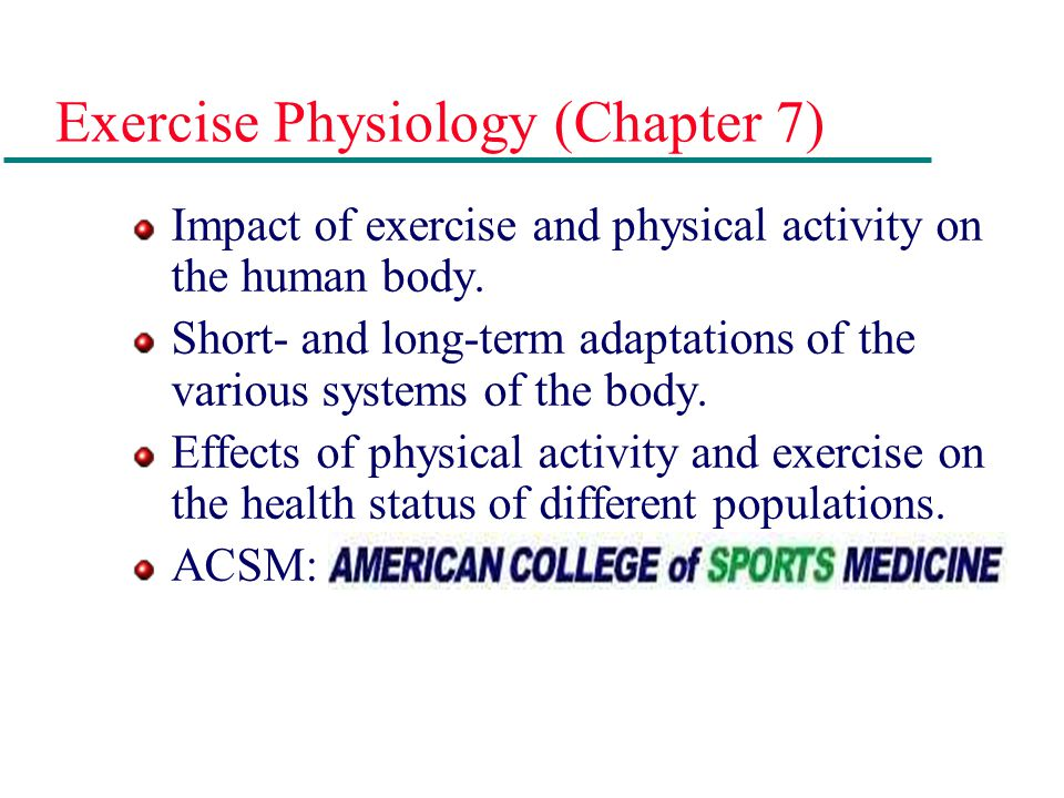 Exercise Physiology (Chapter 7)