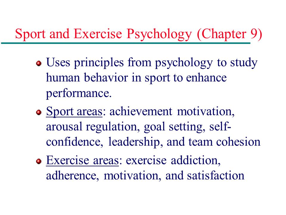 Sport and Exercise Psychology (Chapter 9)