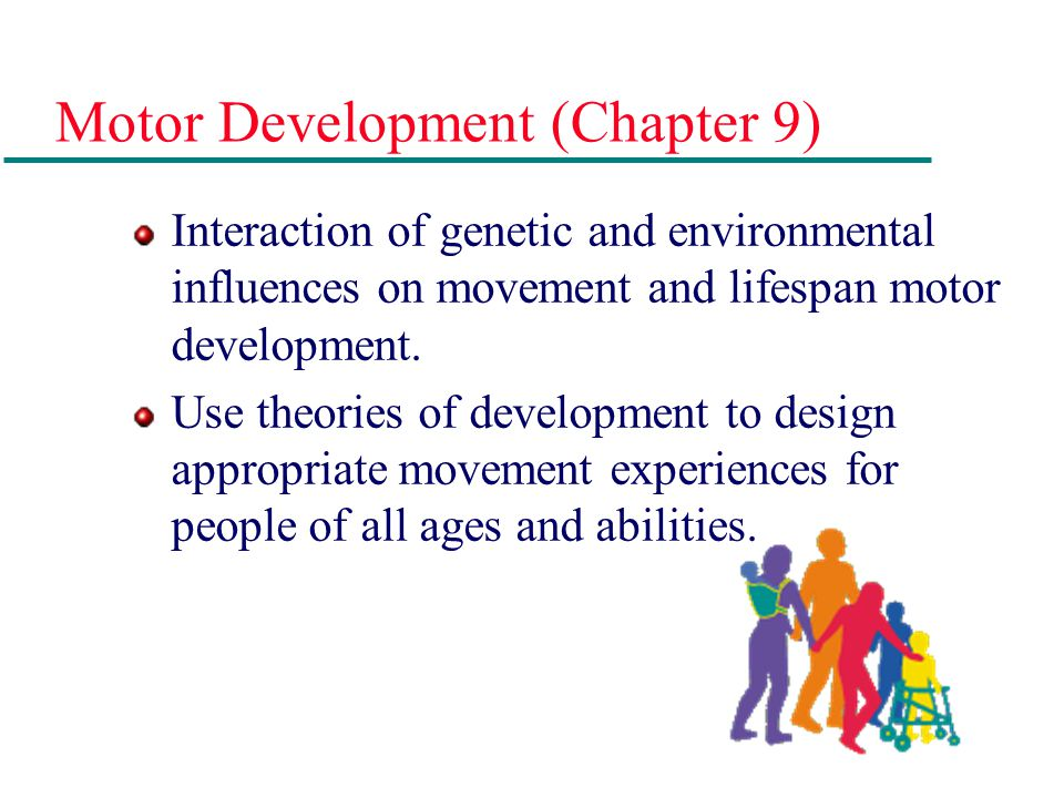 Motor Development (Chapter 9)