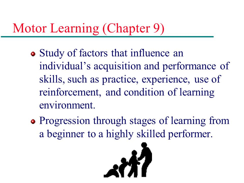 Motor Learning (Chapter 9)