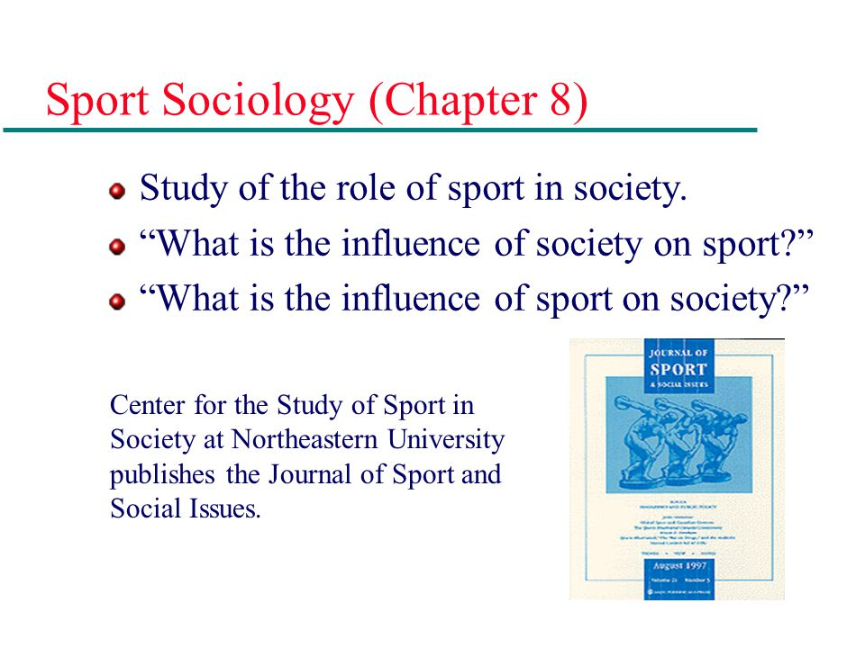 Sport Sociology (Chapter 8)