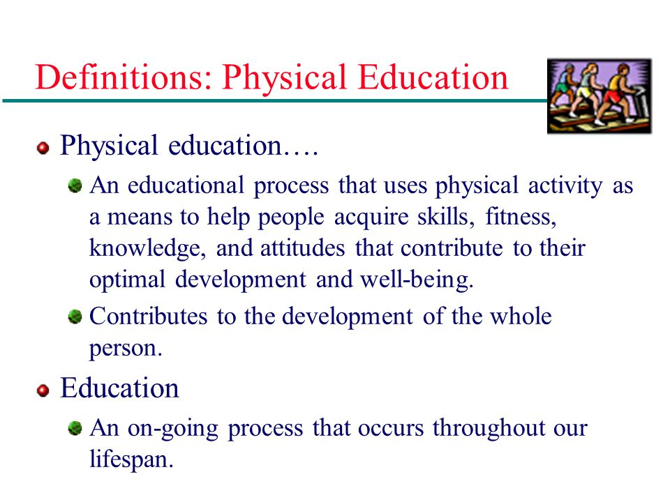 Definitions: Physical Education