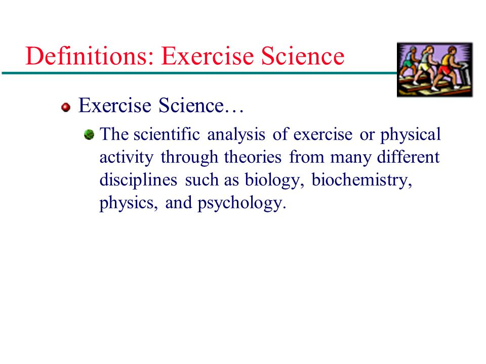 Definitions: Exercise Science