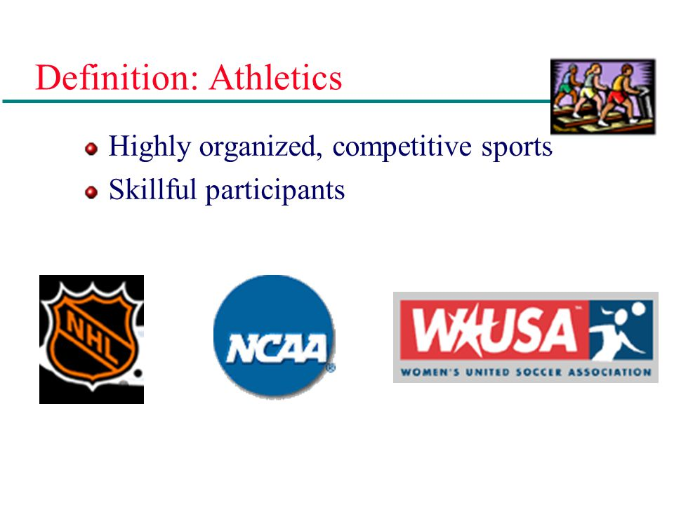 Definition: Athletics