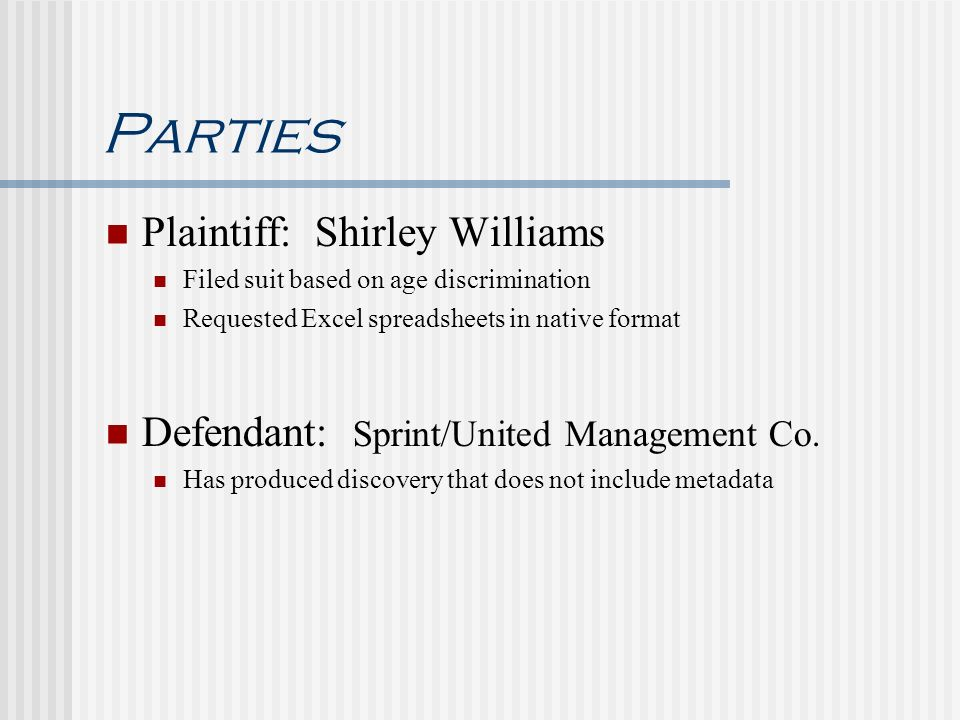 Parties Plaintiff: Shirley Williams