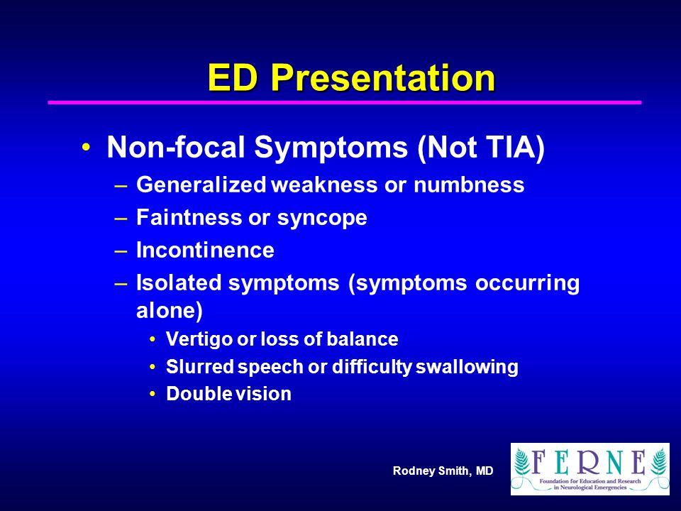 ED Presentation Non-focal Symptoms (Not TIA)