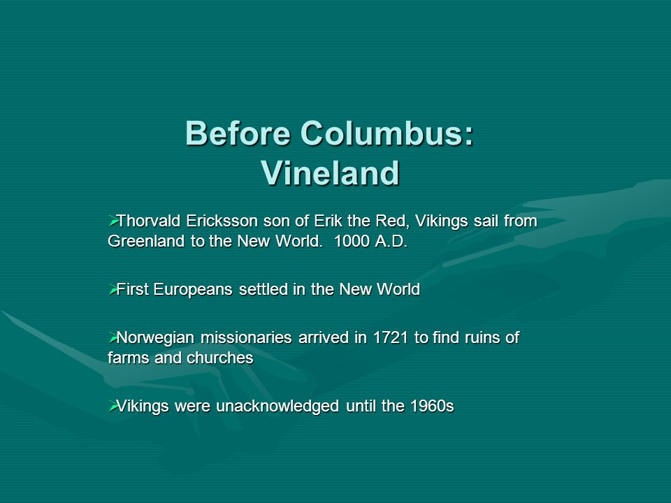 Before Columbus: Vineland