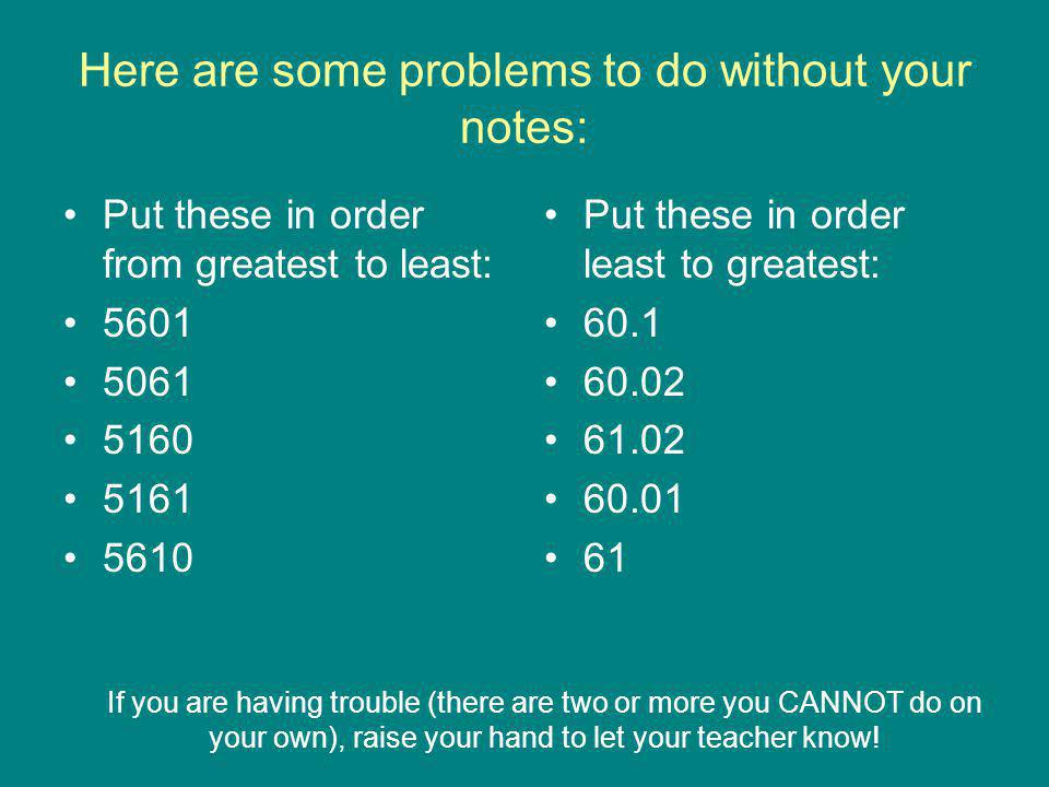 Here are some problems to do without your notes: