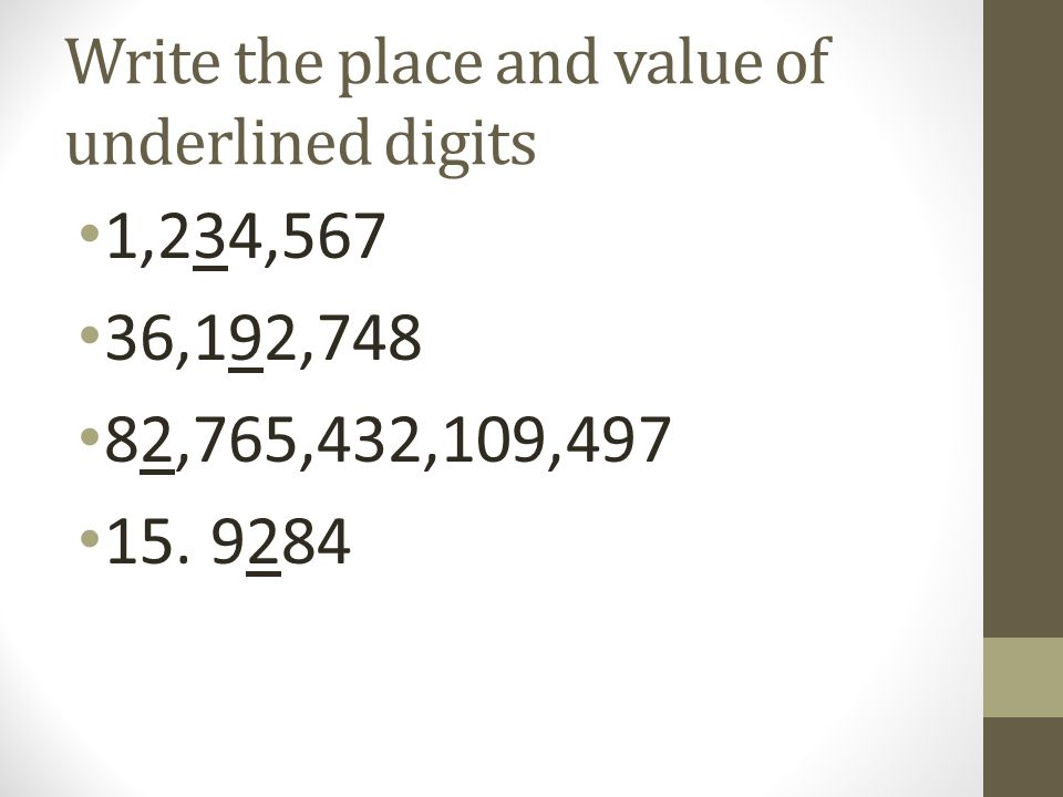 Write the place and value of underlined digits