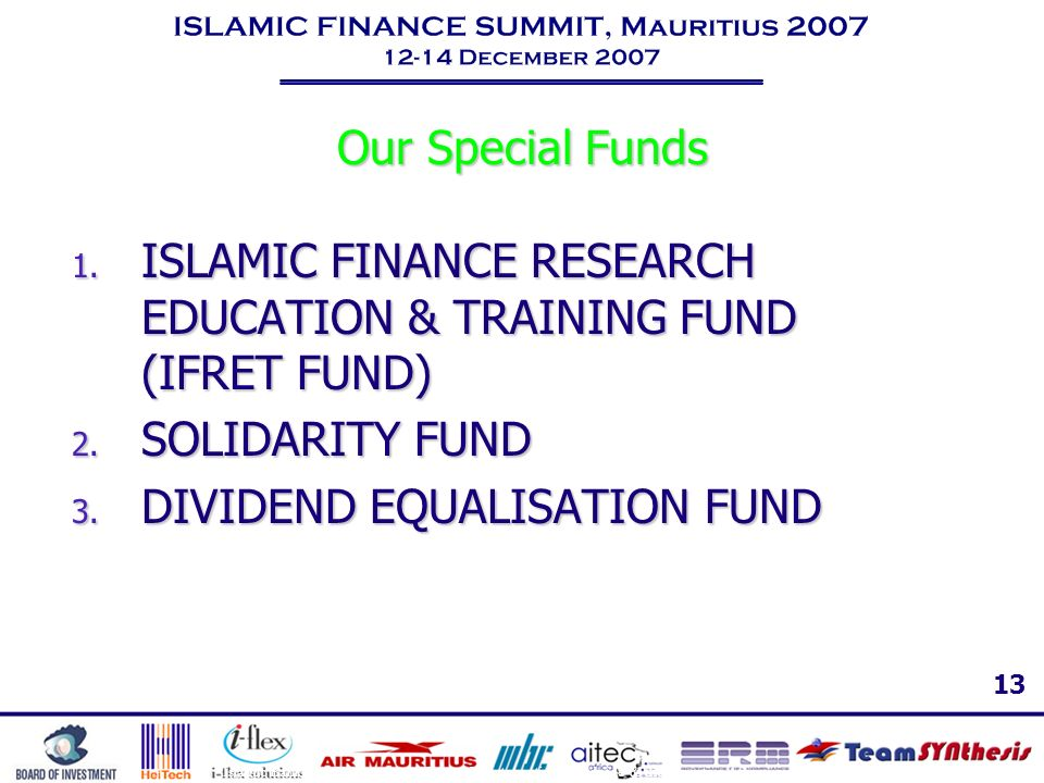ISLAMIC FINANCE RESEARCH EDUCATION & TRAINING FUND (IFRET FUND)