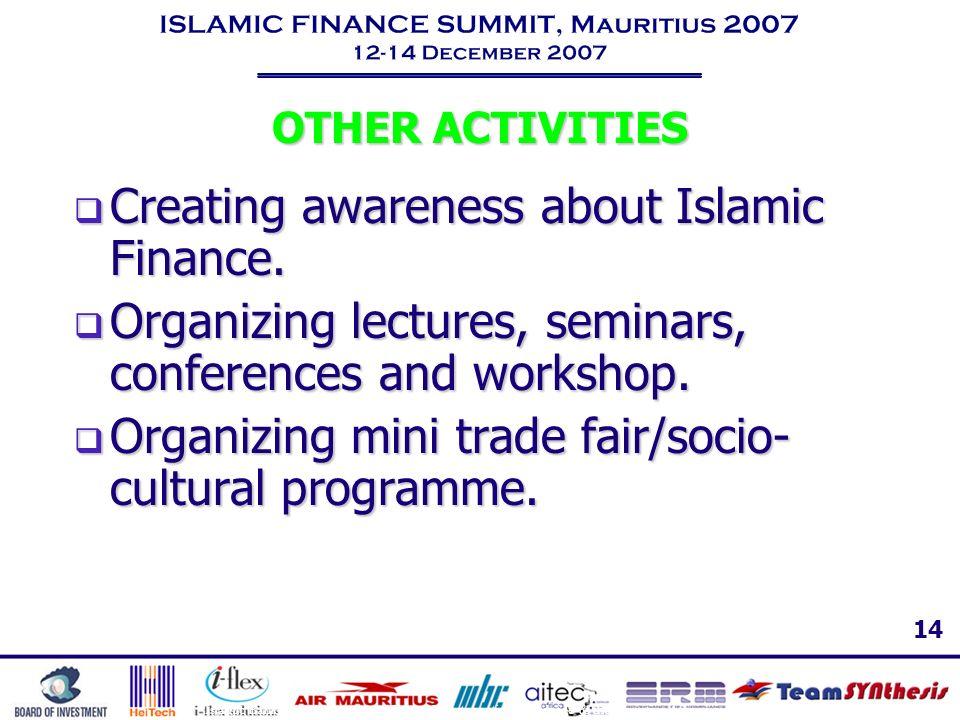 Creating awareness about Islamic Finance.