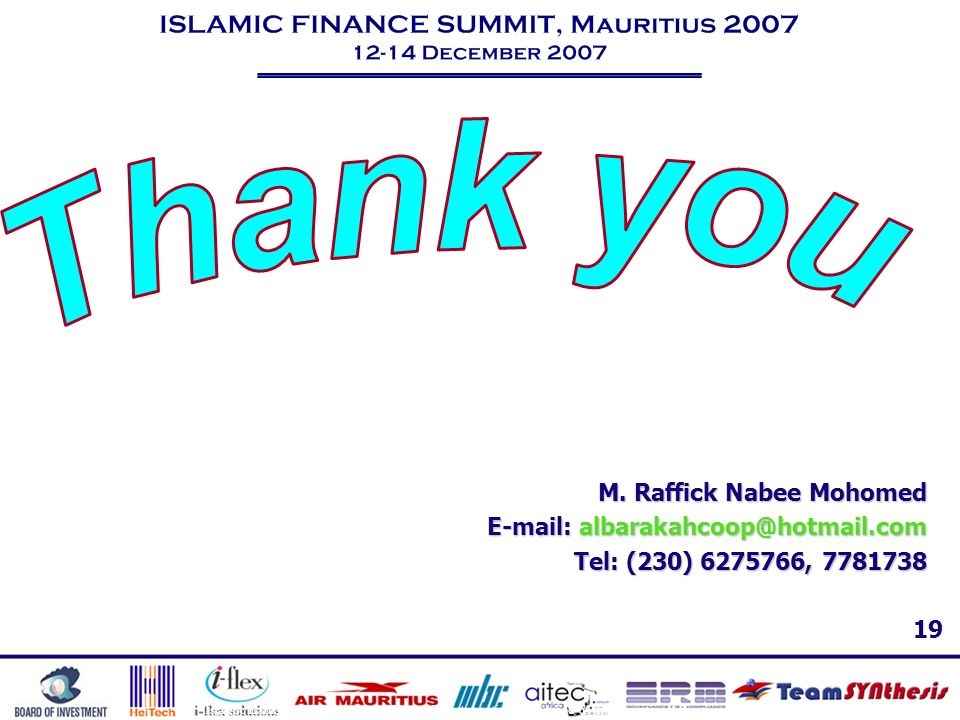 Thank you M. Raffick Nabee Mohomed E-mail: albarakahcoop@hotmail.com