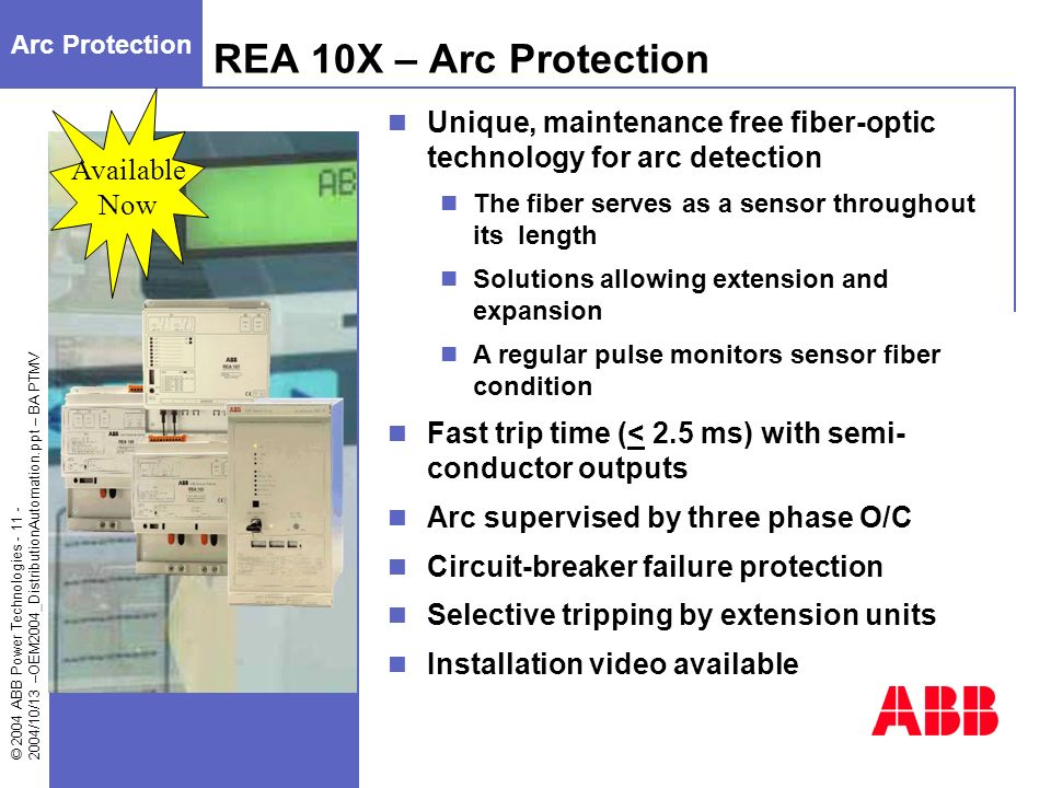Arc Protection REA 10X – Arc Protection. Available. Now. Unique, maintenance free fiber-optic technology for arc detection.