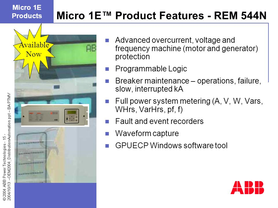 Micro 1E™ Product Features - REM 544N