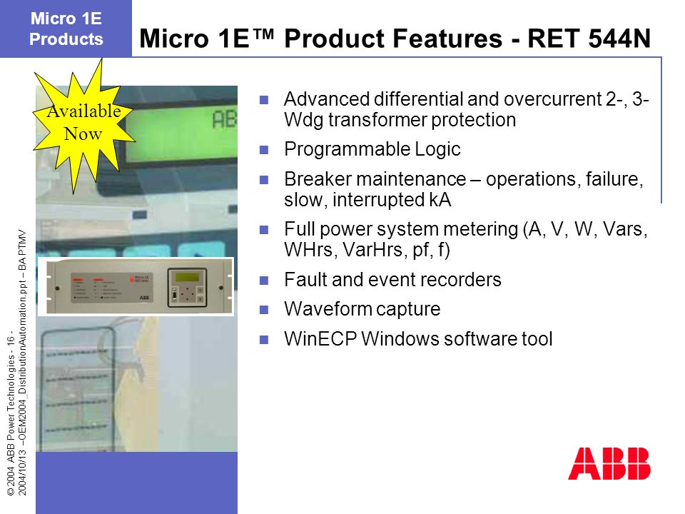 Micro 1E™ Product Features - RET 544N