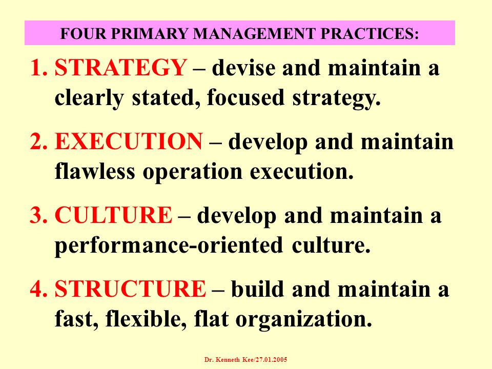 FOUR PRIMARY MANAGEMENT PRACTICES: